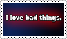 I love bad things by black-cat16-stamps