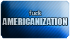 Fuck americanization by black-cat16-stamps
