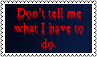 Do not tell me by black-cat16-stamps