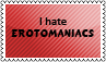 I hate erotomaniacs by black-cat16-stamps