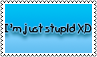 I am stupid by black-cat16-stamps