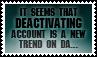Deactivation by black-cat16-stamps