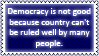 Democracy is shit II by black-cat16-stamps