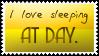 Sleeping at day