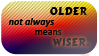 Older - wiser by black-cat16-stamps