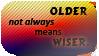 Older - wiser by black-cat16-stamps