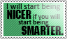 Nicer and smarter by black-cat16-stamps
