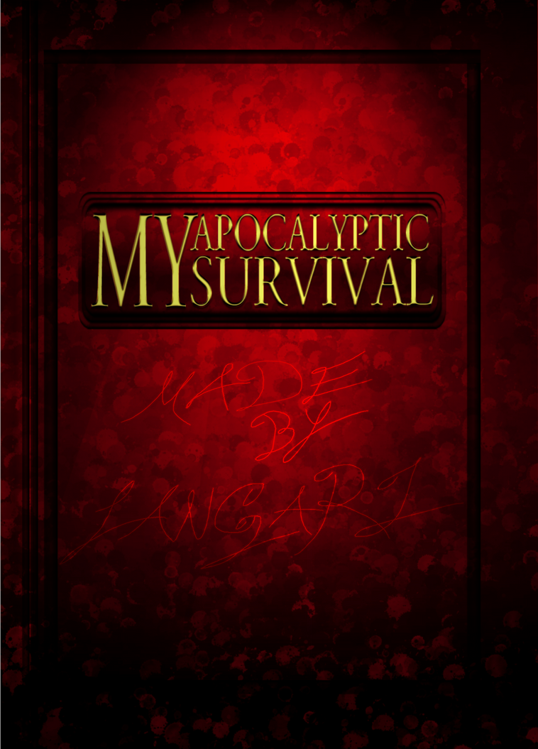 My Apocalyptic Survival by Langoliar