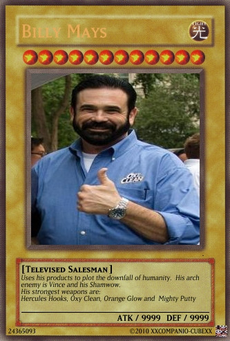Billy Mays yugioh card by xXCompanion-CubeXx