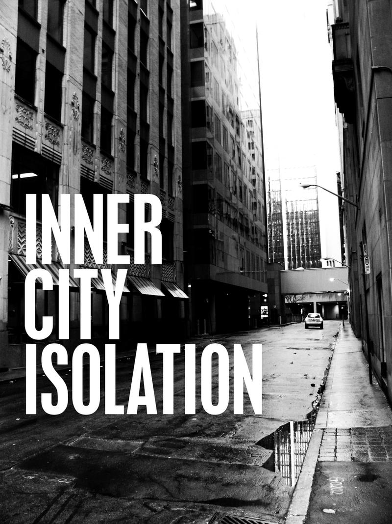 Inner City Isolation by Anton101