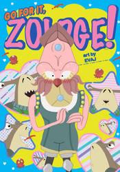 Go For It, Zoldge!