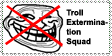 Troll Extermination Squad Stamp by DanH-Art
