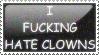 I Hate Clowns by Sergeant-McFluffers