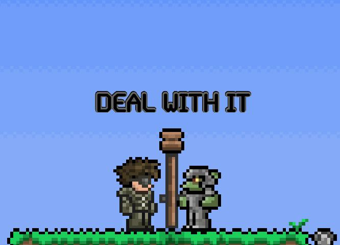 Terraria DEAL WITH IT by CookiexWarrior