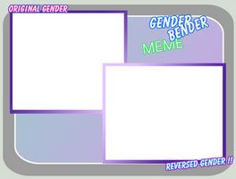 Gender-Bender Meme by Techgirl10