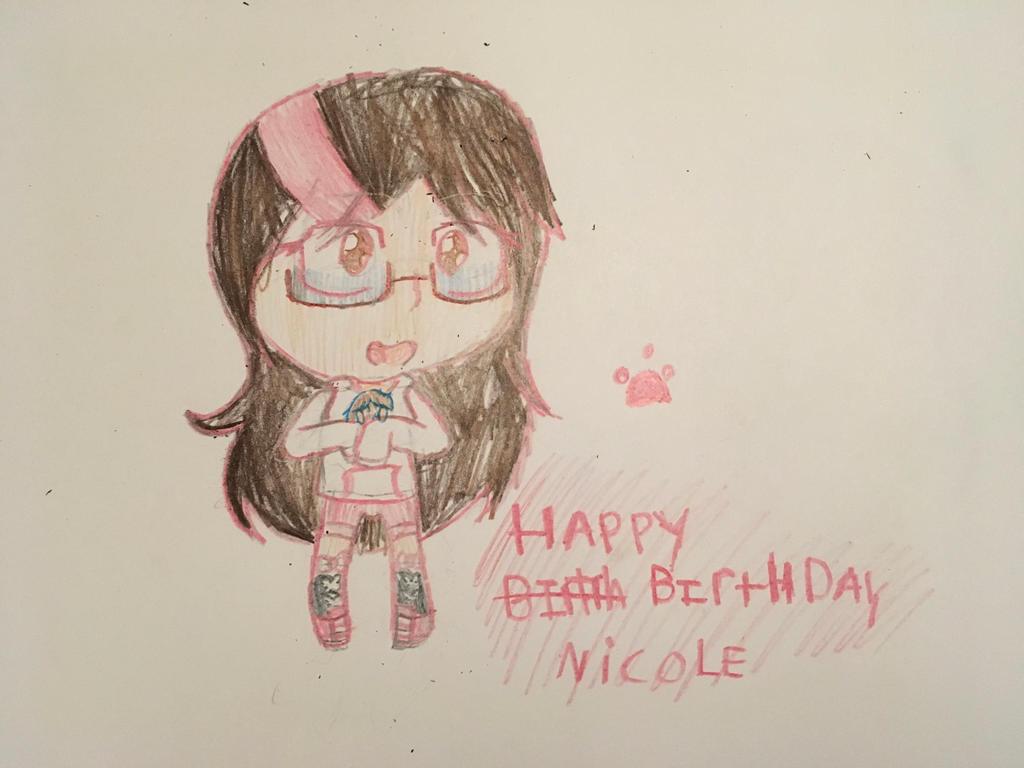 Happy Birthday Nicole! by OctoWeeb