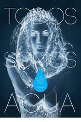Todos Somos Agua by rodolforever