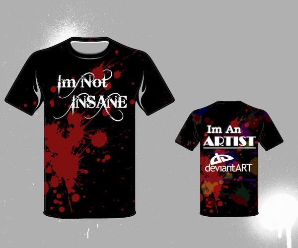 I'm Not Insane... by PRDesigns