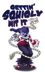 Gettin' Squigly Wit It by lyssaspex