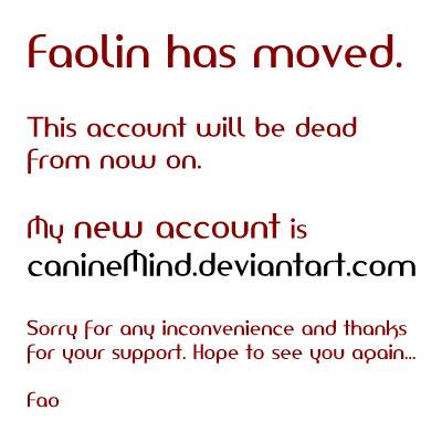 Faolin has moved. by Faolin-MT