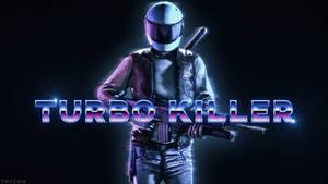 Turbo Killer Poster (Not Final)
