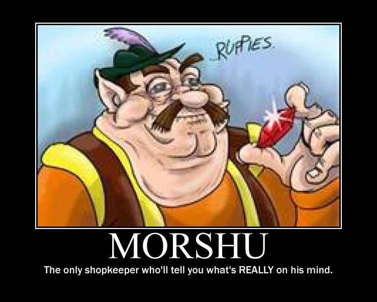 Morshu Motivational Poster By Hoenn Master On Deviantart