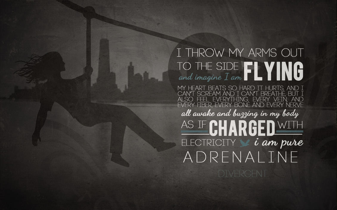 Free Divergent Wallpaper: Adrenaline by CherokeeLove