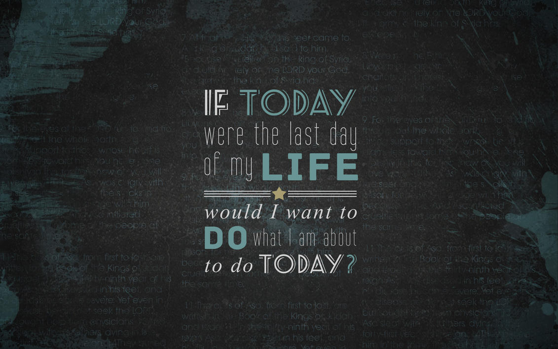 Today Is My Day Quotes Quotesgram