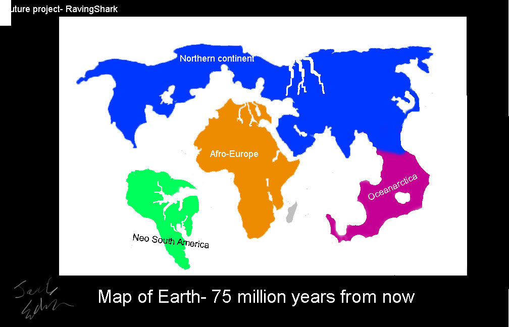 Future Project  Map Of Earth 75 Millionyears Hence By RavingShark ...