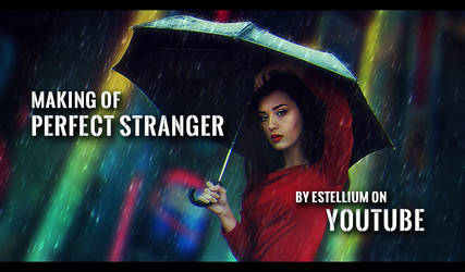 Making of Perfect Stranger by estellium