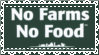 No Farms, No Food by AngelInTheWoods