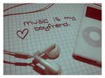 music is my boyfriend. by gotnolove