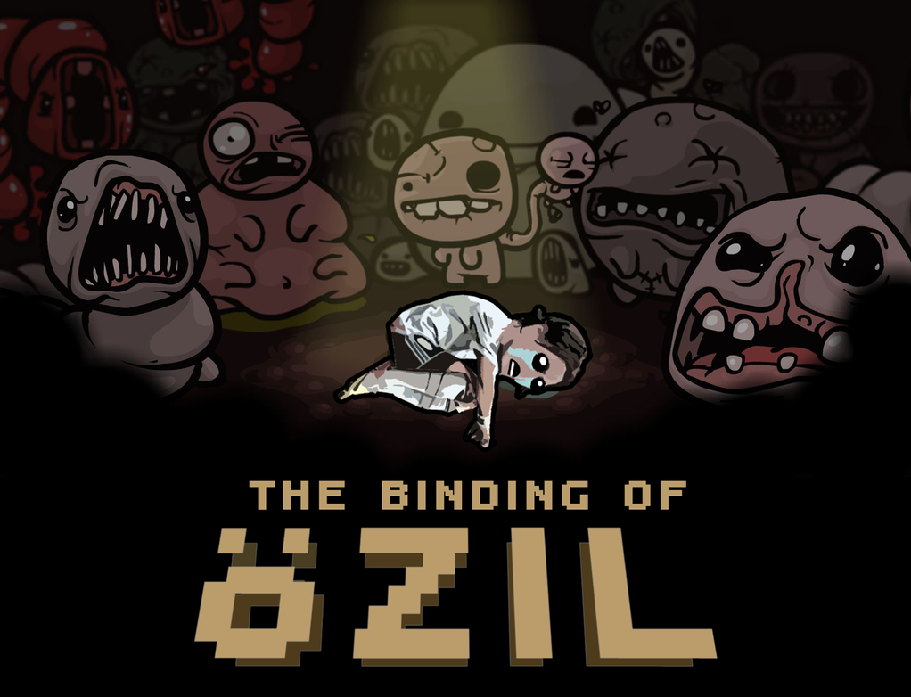 The Binding of Oezil by chuckflysh