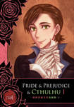 Pride and Prejudice and Cthulhu I [New Cover]
