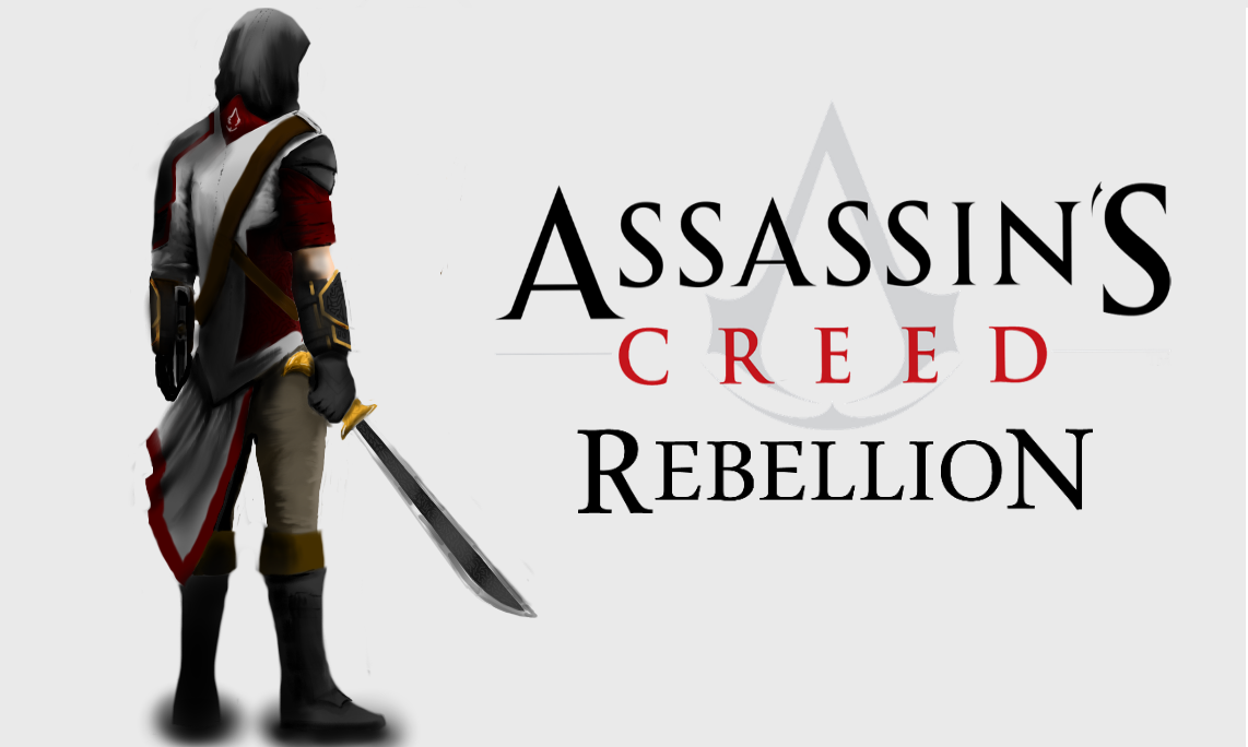 Assassins Creed Rebellion by SamuelAssassinRebel on DeviantArt