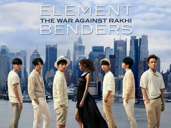 Element Benders: The War Against Rakhi