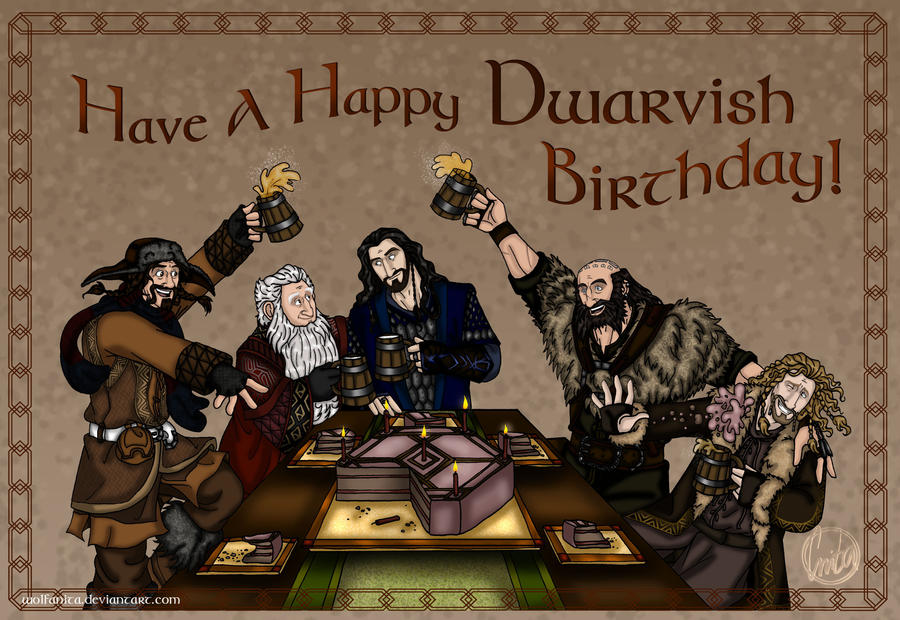 The Hobbit Happy Dwarvish Birthday By Wolfanita On