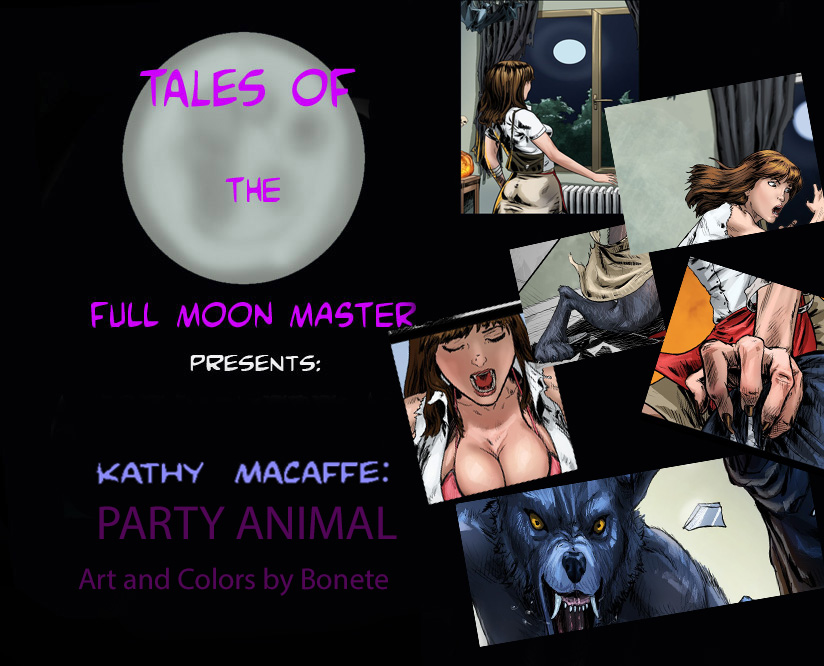 Kathy Macaffe: Party Animal by FullMoonMaster