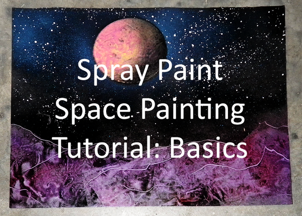 tutorial spray paint space painting video by wondering souls on. Black Bedroom Furniture Sets. Home Design Ideas