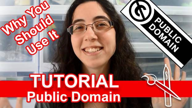 Tutorial: Public Domain [Video]