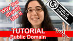 Tutorial: Public Domain [Video]