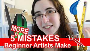 5 MORE Mistakes Beginner Artists Make [VID]