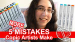 5 MORE Mistakes Copic Artists Make [Vid] by sambeawesome