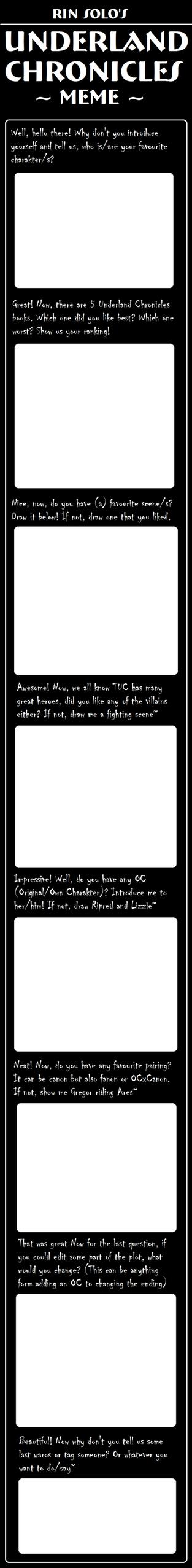 RIN SOLO: Underland Chronicles MEME by DarkPrincess116