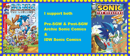 I support both (Old and New) Archie and IDW Sonic by ChelseaKittyGirl
