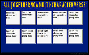All Together Now Multi-Character verse meme 1