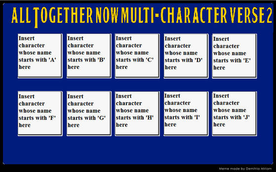 All Together Now Multi-Character verse meme 2