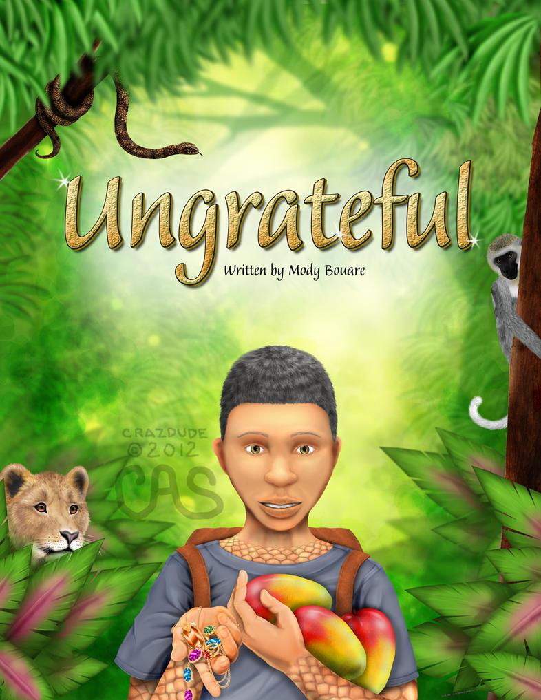 Children S Book Cover Art : Ungrateful children s book cover preview by crazdude on