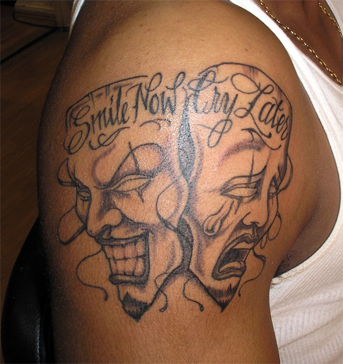 Smile Now Cry Later Tattoo: Laugh Now Cry Later By Therhapsody3 On DeviantArt