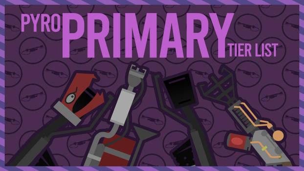 Thumbnail Remake - My Pyros Primary Tier List by UnusualSandwich